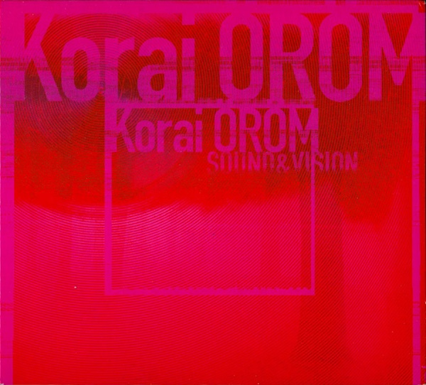 Korai Öröm Sound & Vision, 2000, Self-released